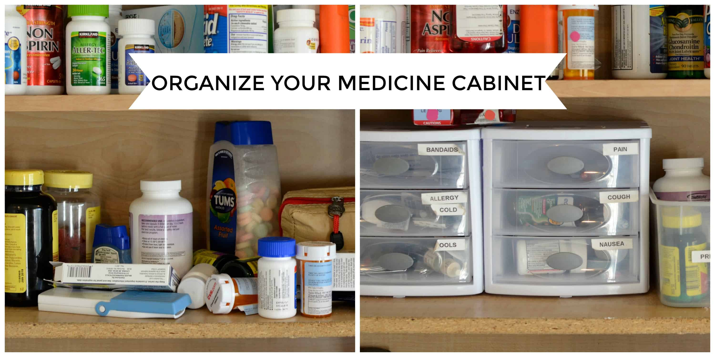 Keeping Your Medicine Cabinet Simple Safe And Organized The Organized Mom