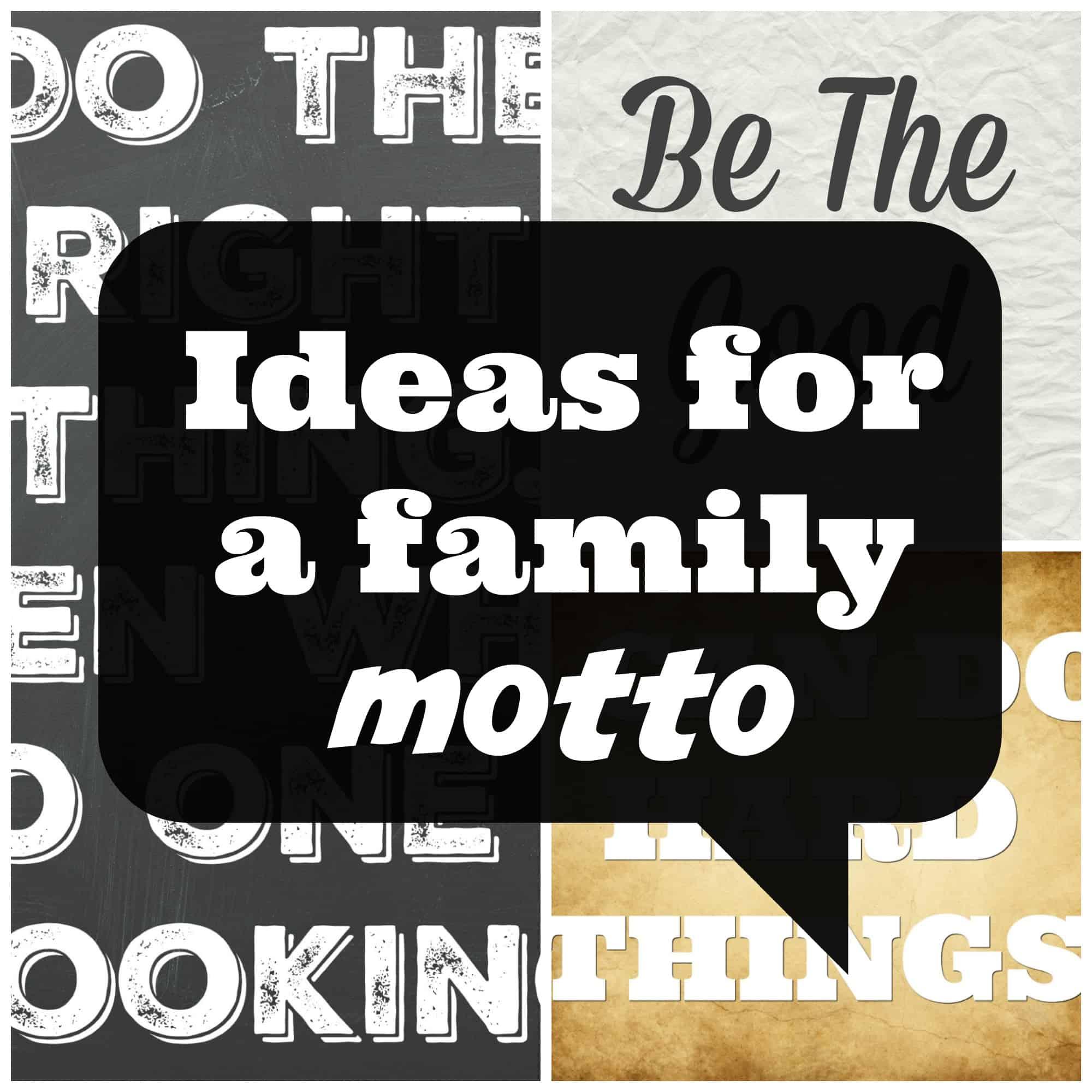 ideas for a family motto