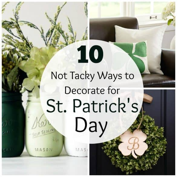 DIY HOME DECOR 10 Ways to decorate for st. patrick's day