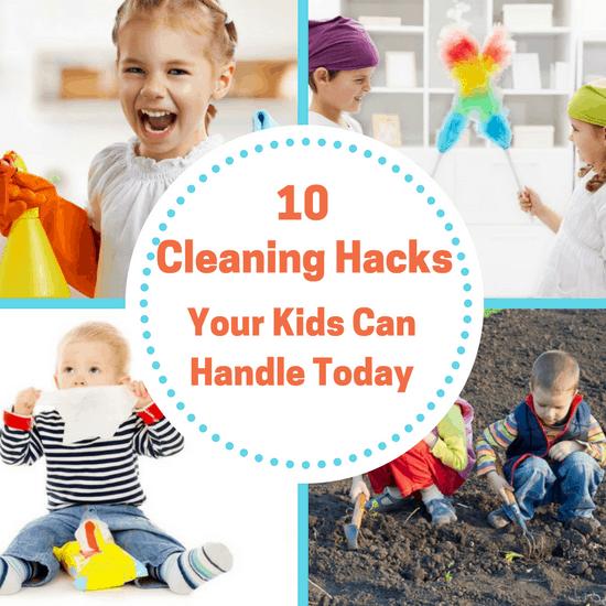 Kids Cleaning Hacks