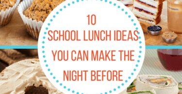school lunch night before ideas