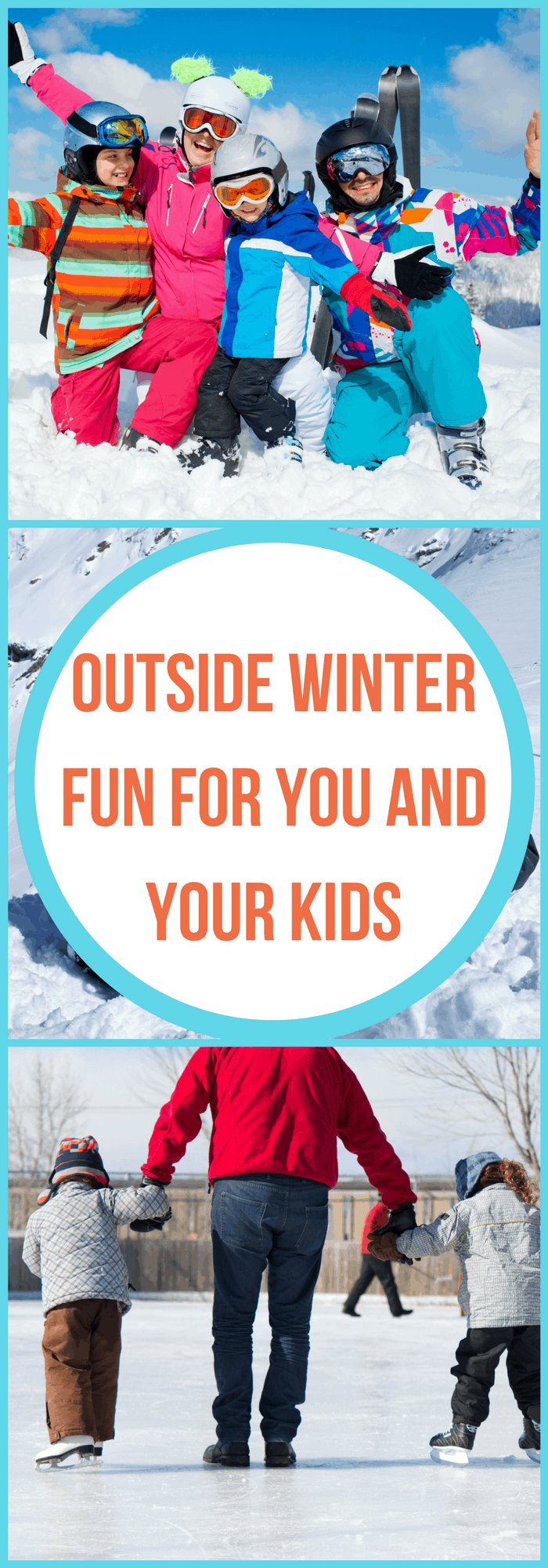 Family--Outside Winter Fun for You and Your Kids