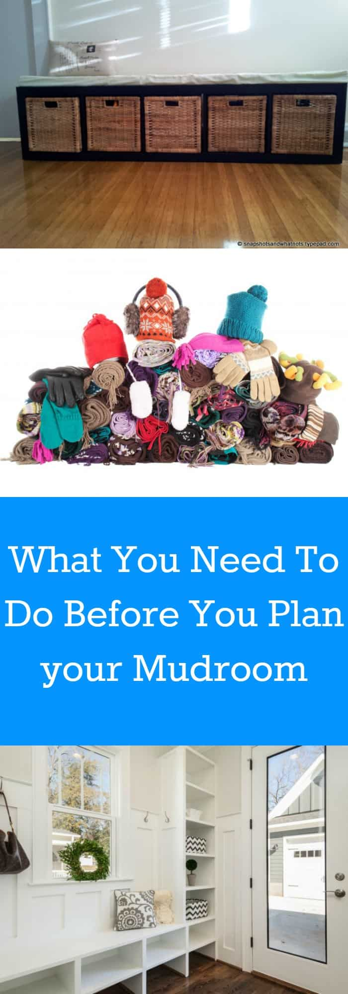 Organization--What You Need to Do Before You Plan Your Mudroom