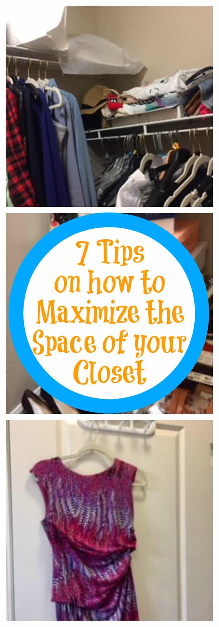 Organizartion--7 Tips on How to Maximize the Space in Your Closet--The Organized Mom