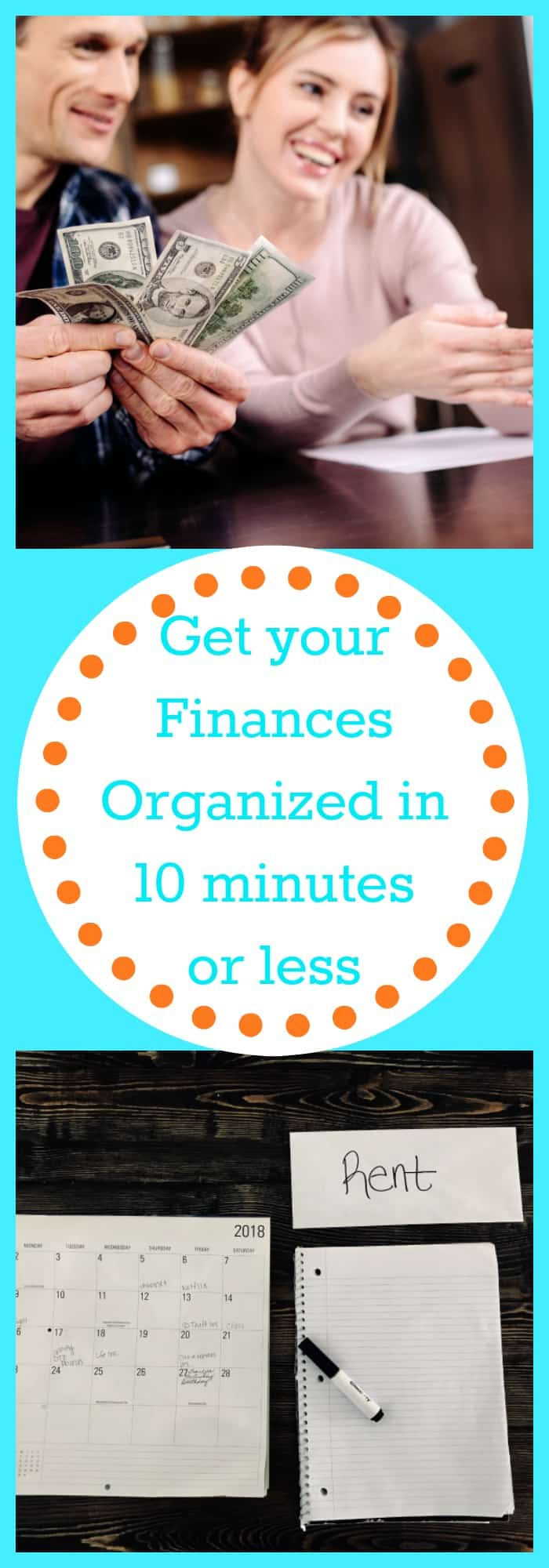 Finances-Get Your Finances Organized in 10 minutes or less--The Organized Mom