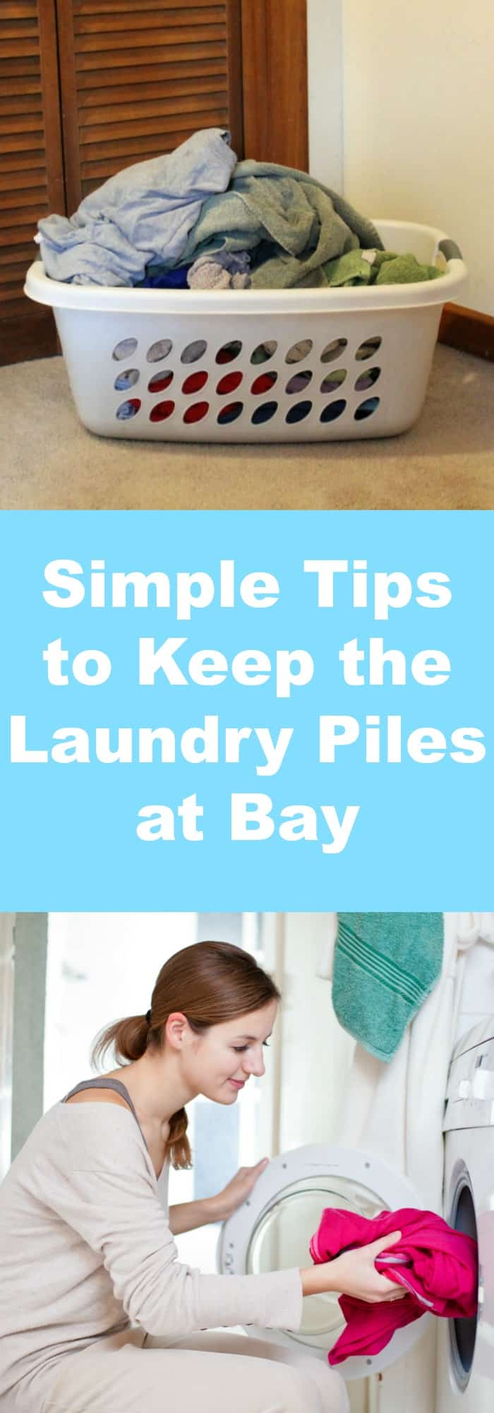 Cleaning--Simple Tips to Keep the Laundry Piles at Bay--The Organized Mom