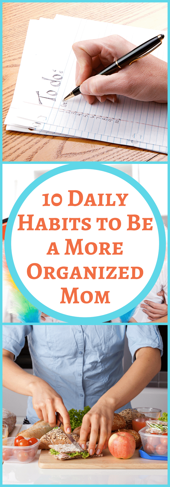 Organization--10 Daily Habits to Be a More Organized Mom--The Organized Mom