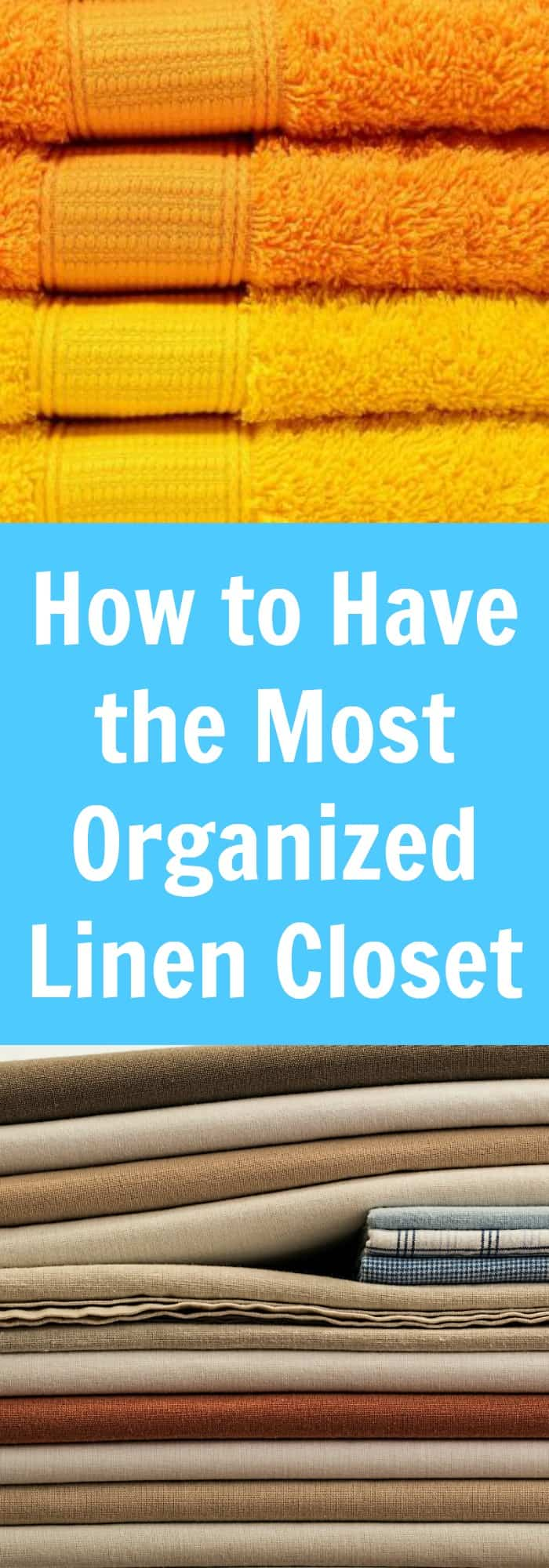 Organization--How to Have the Most Organized Linen Closet--The Organized Mom