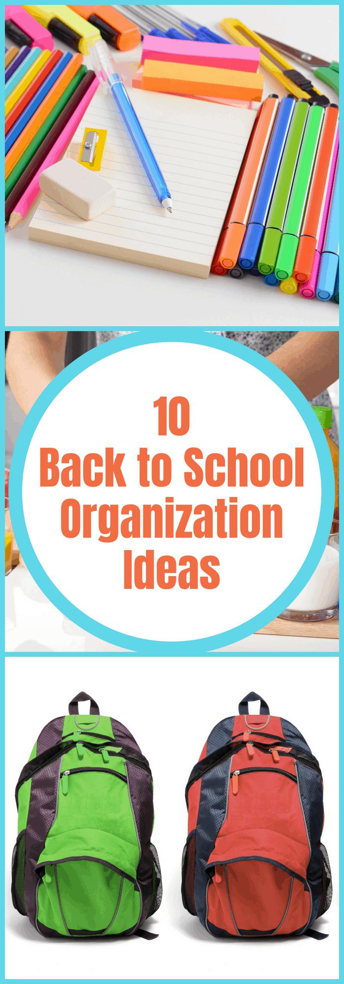 Getting Ready for School--10 Back to School Organization Ideas