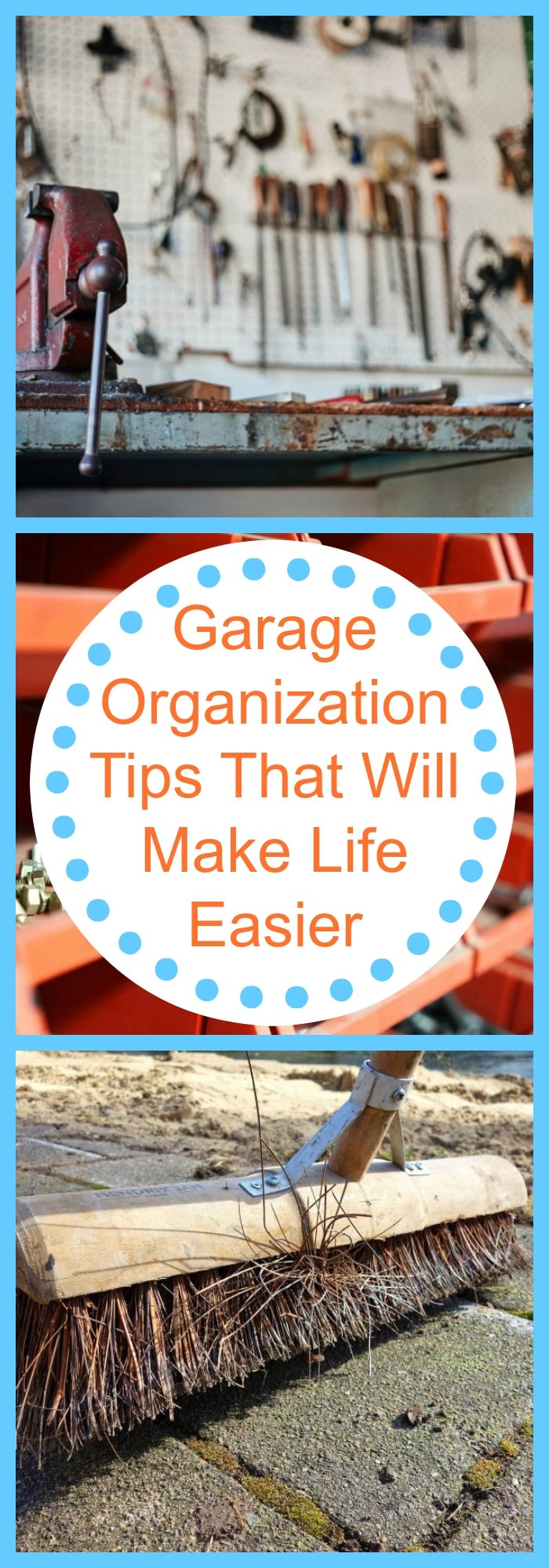 Garage Organization Tips That Will Make Life Easier
