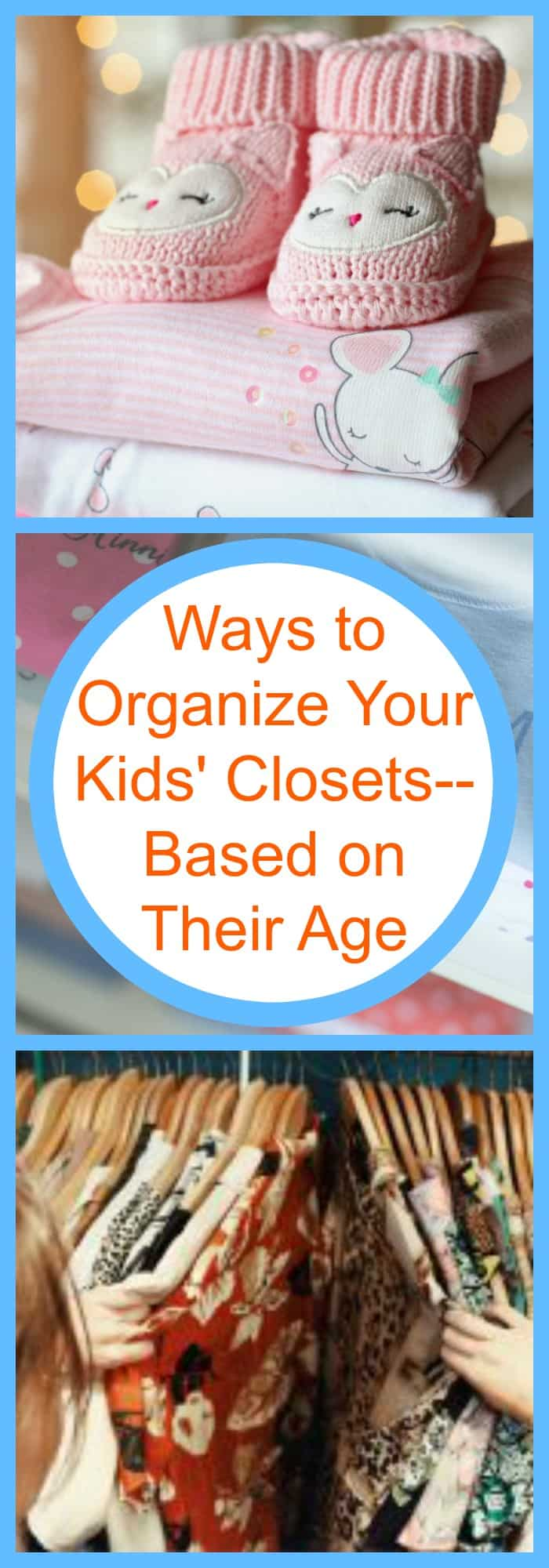 Ways to Organize Your Kids' Closets--Based on Their Age