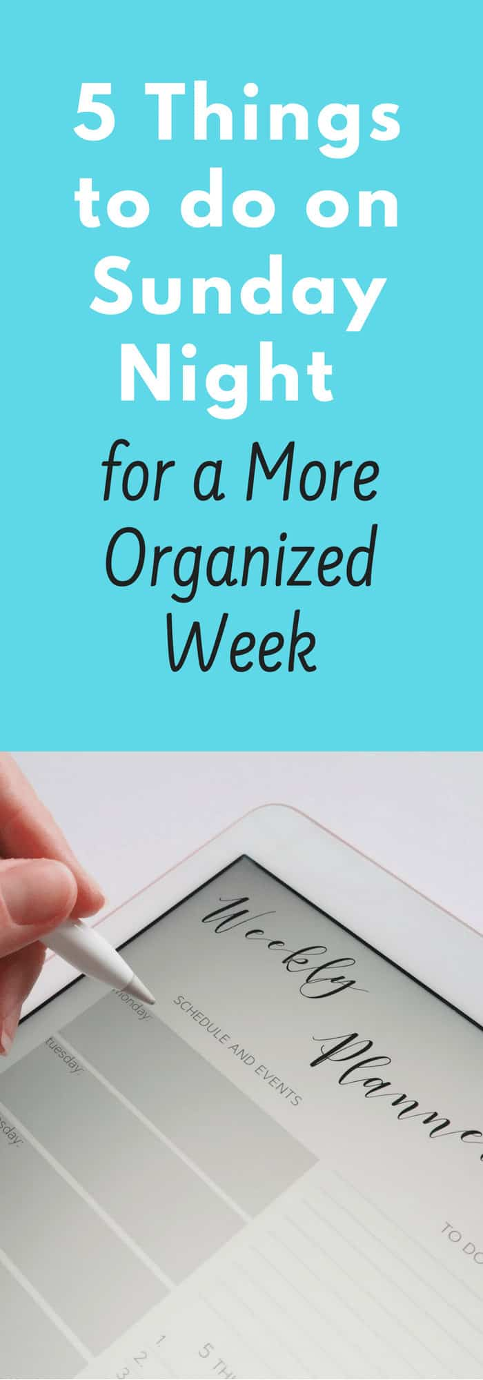 5 Things to Do On Sunday Night for a More Organized Week