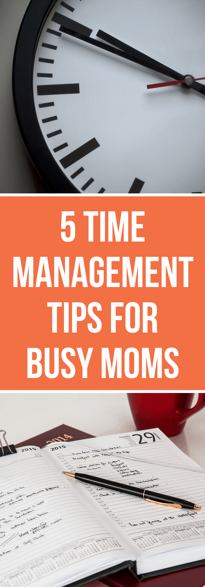 5 Time Management Tips for Busy Moms