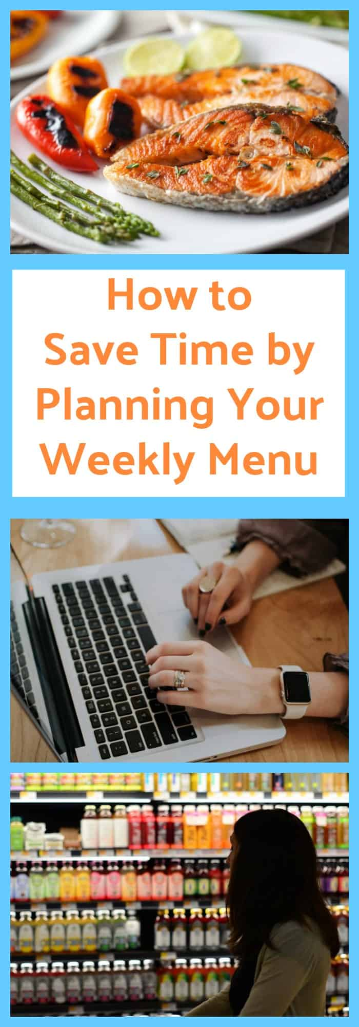 How to Save Time by Planning Your Weekly Menu