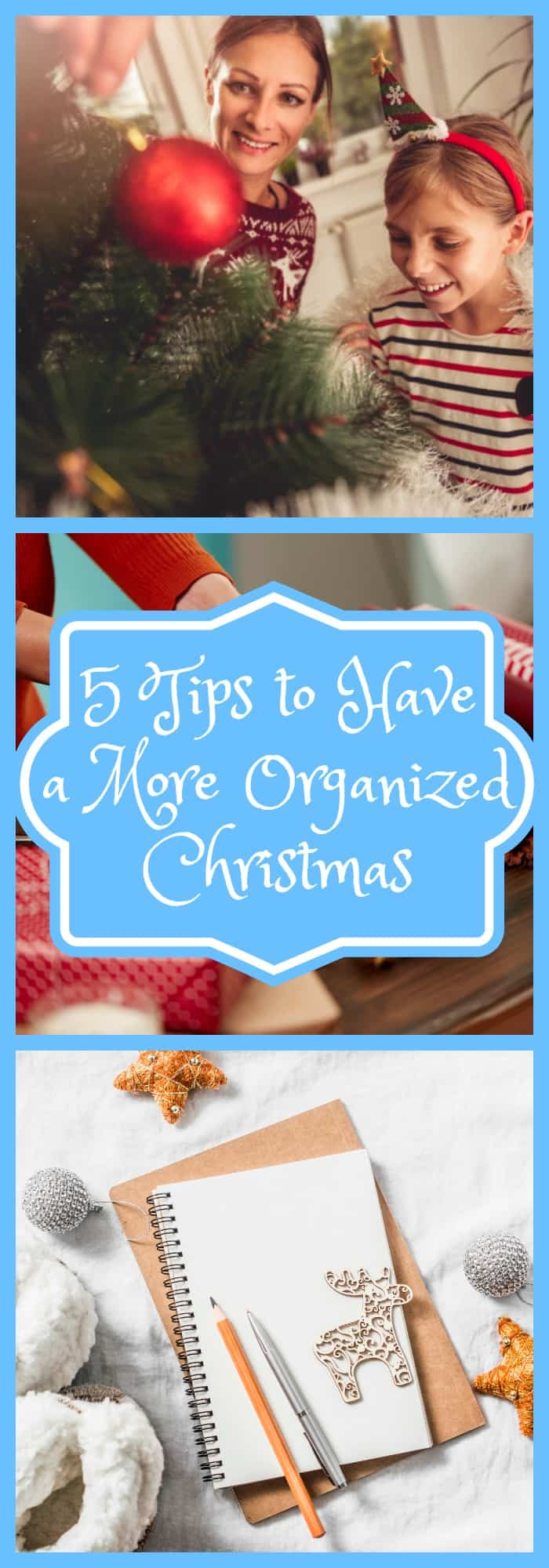 Tips to Have a More Organized Christmas