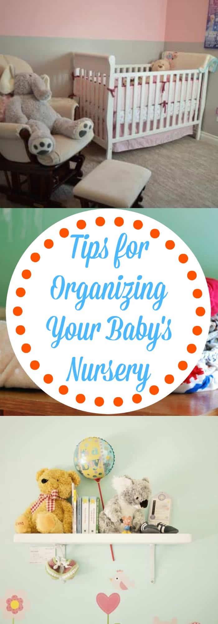 Tips for Organizing Your Baby's Nursery