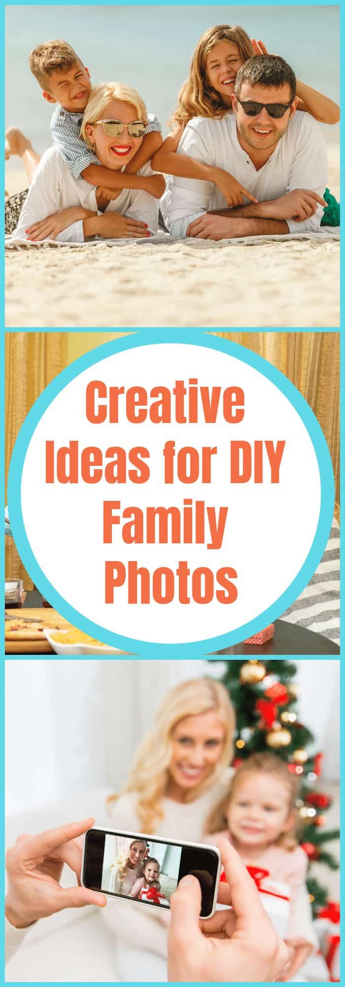 Creative Ideas for DIY Family Photos