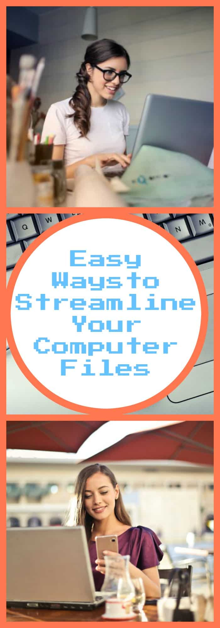 Easy Ways to Streamline Your Computer Files