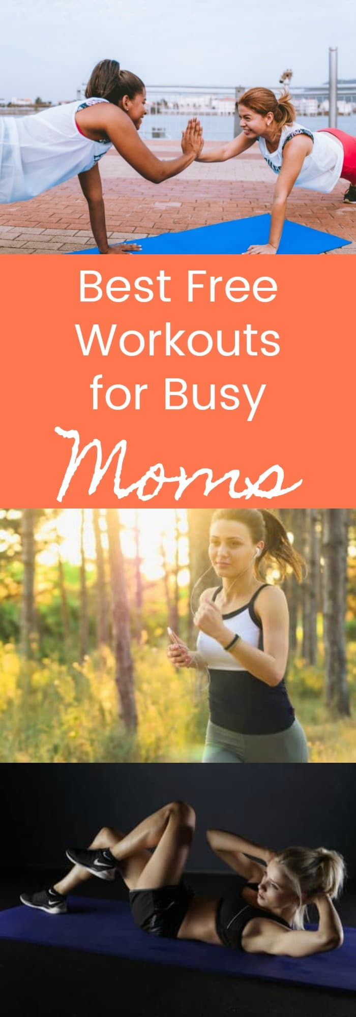 Best Free Workouts for Busy Moms