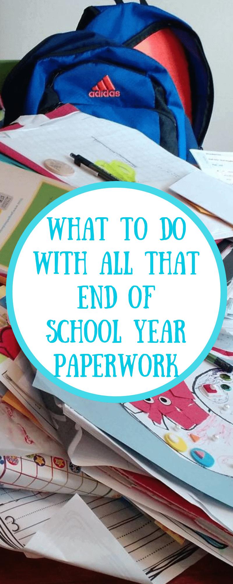 End of School Year Paperwork