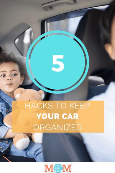5 Hacks to Keep Your Car Organized