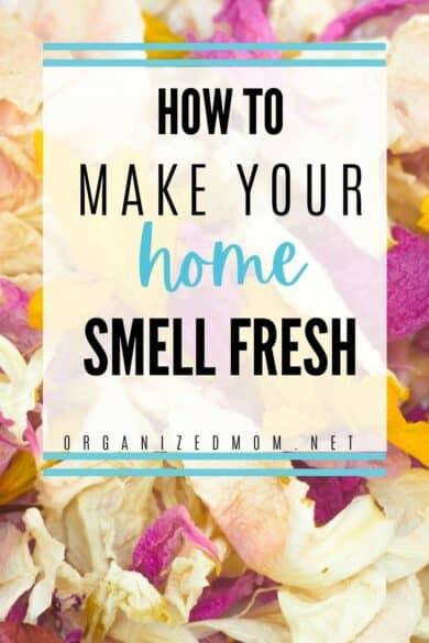 home smell fresh hacks