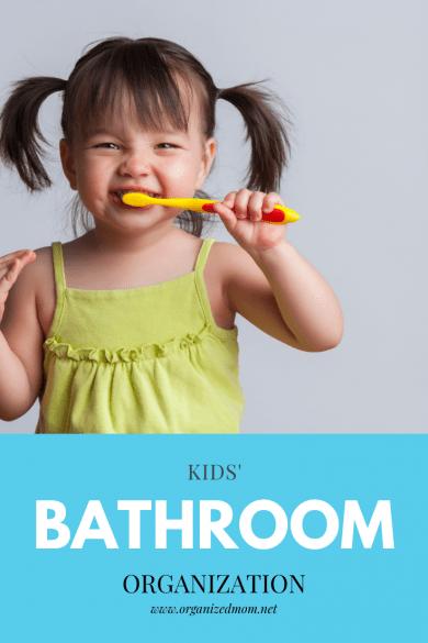 Kids; Bathroom Organization