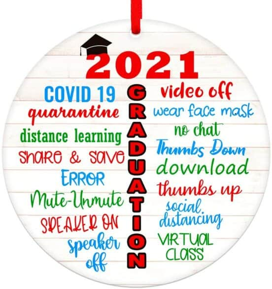 """Christmas ornament that says, """"2021 GRADUATION"""" with other words around it like, """"Covid 19, quarantine and social distancing."""